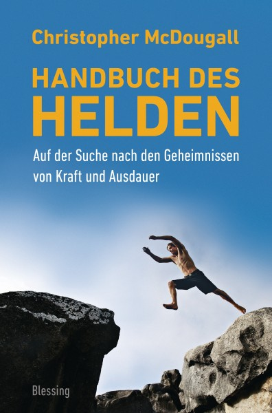 Christopher McDougall - Handbuch des Helden