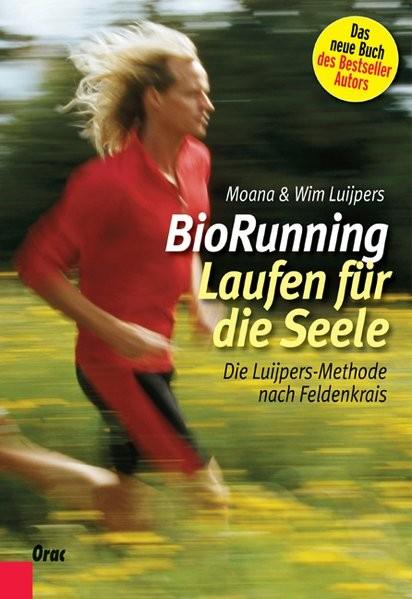 BioRunning: Laufen für die Seele von Moana Luijpers